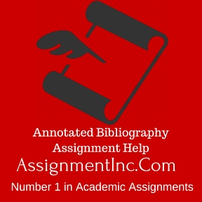 Annotated Bibliography Assignment Help