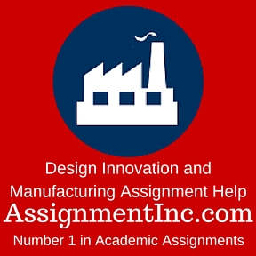 Design innovation and manufacturing assignment help and for Innovation in product and industrial design