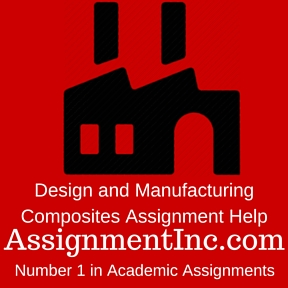 Design and Manufacturing Composites Assignment Help