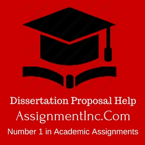 Dissertation Proposal Assignment Help