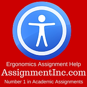 Ergonomics Assignment Help