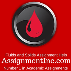 Fluids and Solids Assignment Help