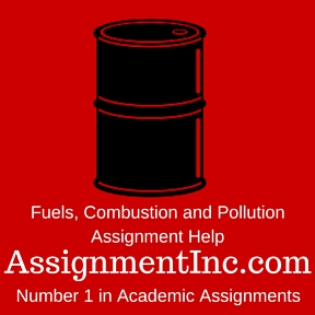 Fuels, Combustion and Pollution Assignment Help