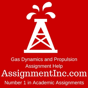 Gas Dynamics and Propulsion Assignment Help