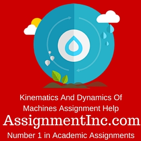 Kinematics And Dynamics Of Machines Assignment Help
