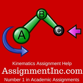 Kinematics Assignment HelpKinematics Assignment HelpKinematics Assignment Help