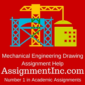 mechanical engineering drawing assignment help and homework help mechanical engineering drawing assignment help