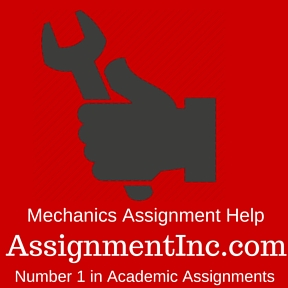 Mechanics Assignment Help