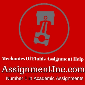 Mechanics Of Fluids Assignment Help