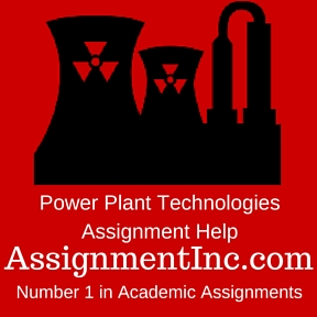 Power Plant Technologies Assignmnent Help