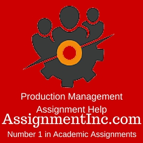 production management assignment help and homework help production management assignment help