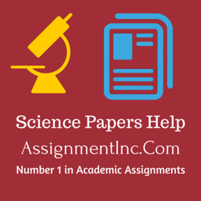 Science Papers Assignment Helpwww.assignmentinc.comNumber 1 in Academic Assignments Help