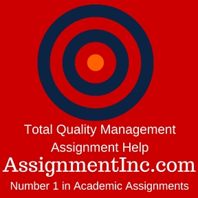 Total Quality Management Assignment Help