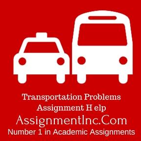 Transportation Problems Assignment Help