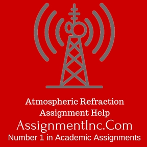Atmospheric Refraction Assignment Help