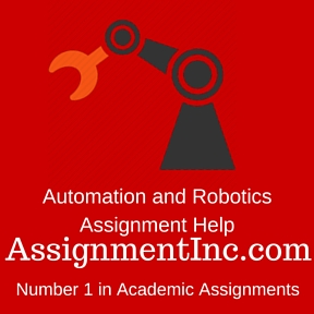 Automation and Robotics Assignment Help