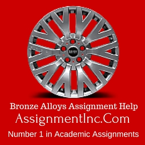 Bronze Alloys Assignment Help