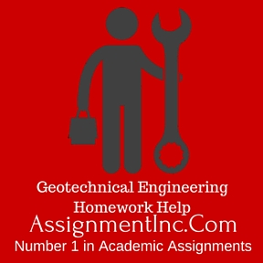 Geotechnical Engineering Homework Help
