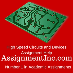 High Speed Circuits and Devices Assignment Help