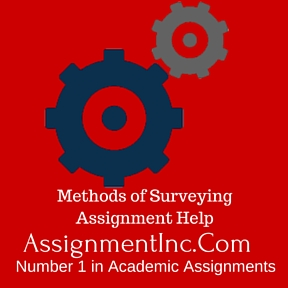 Methods of Surveying Assignment Help