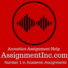 Acoustics Assignment HelpAcoustics Assignment Help