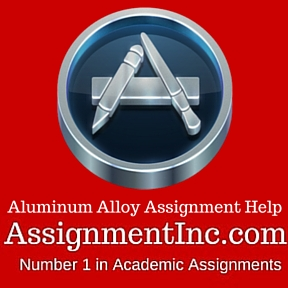 Aluminum Alloy Assignment Help
