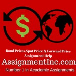 Bond Prices, Spot Price & Forward Price Assignment Help