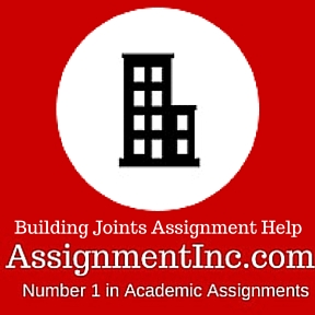 Building Joints Assignment Help