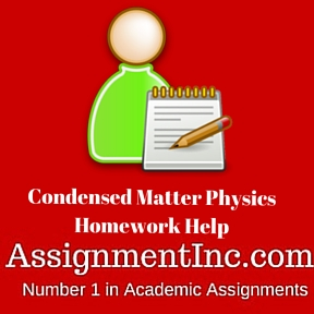 Condensed Matter Physics Homework Help