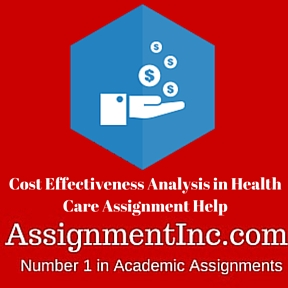 Cost Effectiveness Analysis in Health Care Assignment Help