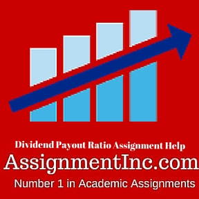 Dividend Payout Ratio Assignment Help