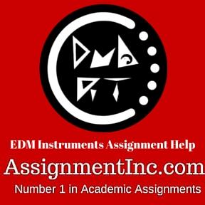 EDM Instruments Assignment Help