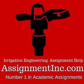 Irrigation Engineering Assignment Help