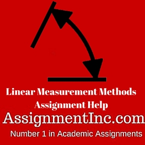 Linear Measurement Methods Assignment Help
