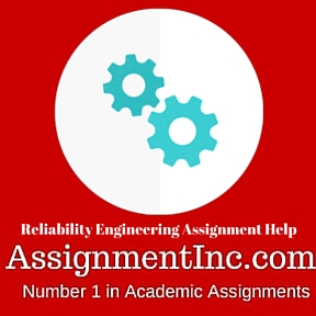 Reliability Engineering Assignment Help