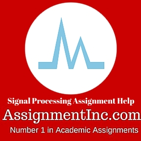 Signal Processing Assignment Help