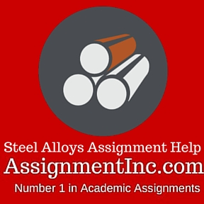 Steel Alloys Assignment Help