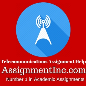Telecommunications Assignment Help