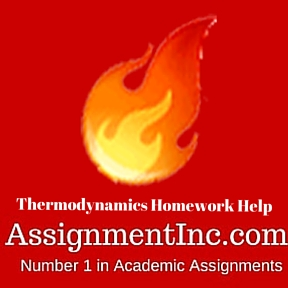 thermodynamics assignment help and homework help thermodynamics assignment homework help