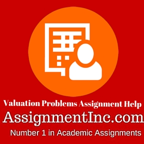 Valuation Problems Assignment Help