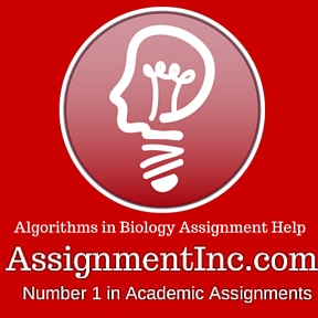algorithms in biology assignment help and homework help algorithms in biology assignment help