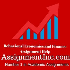 Behavioral Economics and Finance Assignment Help