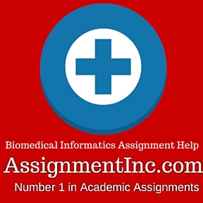 Biomedical Informatics Assignment Help