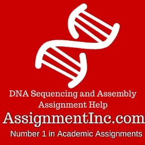 DNA Sequencing and Assembly Assignment Help