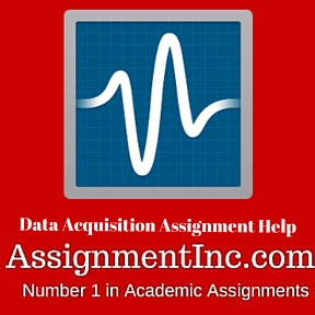 Data Acquisition Assignment Help