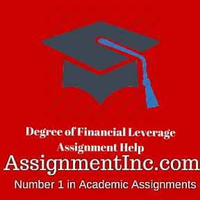Degree of Financial Leverage Assignment Help