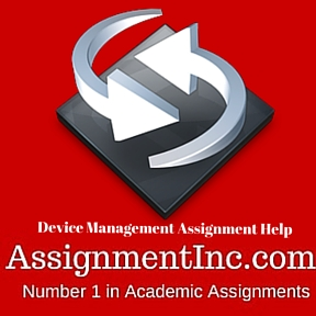 Device Management Assignment Help