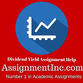 Dividend Yield Assignment Help