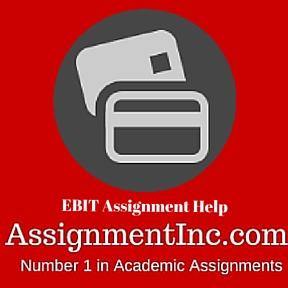EBIT Assignment Help