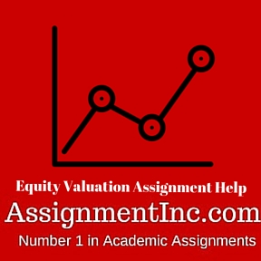 Equity Valuation Assignment Help